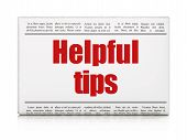 Education concept: newspaper headline Helpful Tips