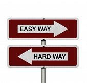 Hard Way Versus Easy Way