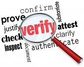 Verify word under magnifying glass and related terms like prove, justify, confirm, attest, clarify,