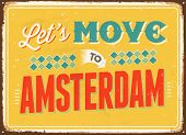 Vintage metal sign - Let's move to Amsterdam - Vector EPS 10.