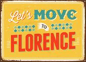 Vintage metal sign - Let's move to Florence - Vector EPS 10.
