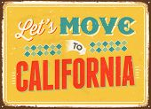 Vintage metal sign - Let's move to California - Vector EPS 10.
