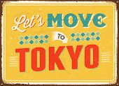 Vintage metal sign - Let's move to Tokyo - Vector EPS 10.