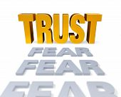 Trust Replaces Fear