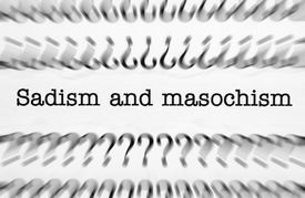 foto of sadism  - Close up of Sadism and masochism text - JPG