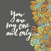 picture of you are awesome  - You are my one and only - JPG