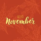 Hand Sketched November Text. Lettering Typography. Vector Illustration As Poster, Postcard, Greeting poster