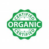 Green And Round Certified Organic Food Quality Stamp, Isolated On White. Certified High Quality Orga poster