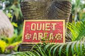 A Sign Quiet Area In A Quiet Corner Of The Garden poster