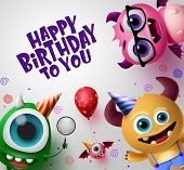 Happy Birthday Greeting Card With Cute Little Monsters Creature Vector Background Design. Happy Birt poster