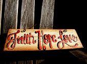 """Fatith, Hope, Love"" Sign"
