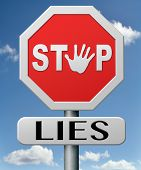 stock photo of tell lies  - stop lies no more lying tell the truth - JPG