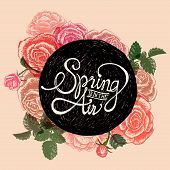 Spring Is In The Air - Flowers Quote poster