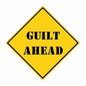 Guilt Ahead Sign