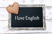 I love English written on chalkboard, close-up