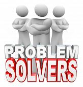 A team of people, two women and one man, stand with arms folded behind the words Problem Solvers, re