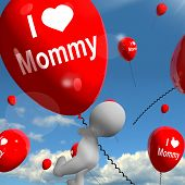 I Love Mommy Balloons Shows Affectionate Feelings For Mother