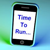 Time To Run Smartphone Means Short On Time And Rushing