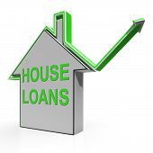 House Loans Home Means Borrowing And Mortgage