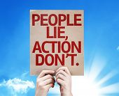 People Lie, Action Don't card with beautiful day