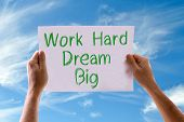picture of hard-on  - Work Hard Dream Big card with sky background - JPG