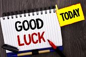 Word Writing Text Good Luck. Business Concept For Lucky Greeting Wish Fortune Chance Success Feeling poster