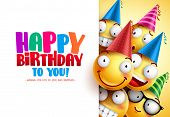 Smileys Birthday Vector Greeting Design With Yellow Funny And Happy Emotions Wearing Colorful Party  poster