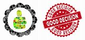 Mosaic Good Mark And Rubber Stamp Watermark With Good Decision Phrase. Mosaic Vector Is Created With poster