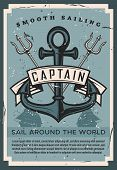 Sail Around The World Vintage Retro Poster With Ship Anchor And Marine Trident. Vector Nautical Ocea poster