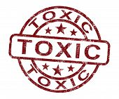 Toxic Stamp Shows Poisonous And Noxious Substance
