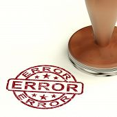 Error Stamp Shows Mistake Fault Or Defects