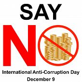 International Anti-corruption Day, Say No To Corruption United Against Corruption poster