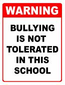 Bullying is not tolerated in this school