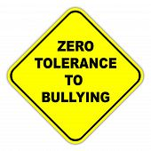 foto of disrespect  - Yellow zero tolerance to bullying road sign - JPG