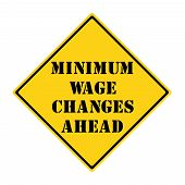 Minimum Wage Changes Ahead Sign