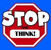 Cartoon Stylel Stop Sign With And Think Caption