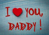 picture of daddy  - I love daddy - JPG