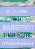 pic of barefoot  - Concept image of IF YOU - JPG