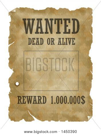 "Picture or Photo of Vintage poster ""Wanted dead or alive"" old paper"