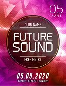 Future Sound Music Party Template, Dance Party Flyer, Brochure. Party Club Creative Banner Or Poster poster