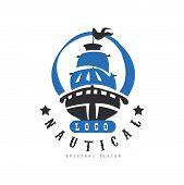 Nautical Logo Original Design, Retro Badge With Ship For Nautical School, Sport Club, Business Ident poster