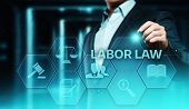 Labor Law Lawyer Legal Business Internet Technology Concept. poster