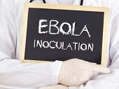 Doctor Shows Information: Ebola Inoculation