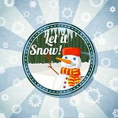 Badge with cute snowman and pine forest,  -Let it snow- wishes. Retro stylized background on bright