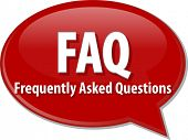stock photo of faq  - word speech bubble illustration of business acronym term FAQ Frequently Asked Questions - JPG
