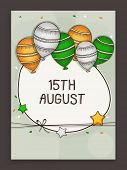 picture of indian independence day  - Indian Independence Day celebration greeting card decorated by national flag color balloons and stars - JPG