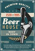 Beer House Or Craft Brewery Traditional Production Line Retro Poster. Vector Vintage Advertisement D poster