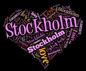 I love Stockholm