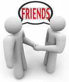The word Friends in a speech bubble or cloud above two people shaking hands, symbolizing a welcome, meeting, friendly attitude, social interaction and networking