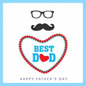 Happy Father's Day celebrations concept with eye glasses, mustache, and stylish text Best Dad in hea